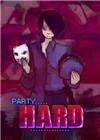疯狂派对(Party Hard)